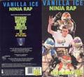 "Обложка кассеты видео сингла ""Vanilla Ice"" - ""Ninja Rap"""